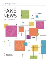 Fake News and the Media