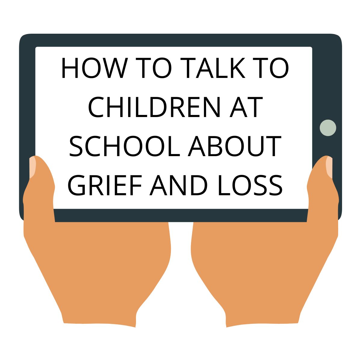 How to Talk to Children at School about Grief and Loss