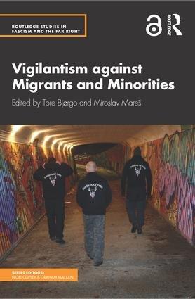 Vigilantism against Migrants and Minorities (OPEN ACCESS)