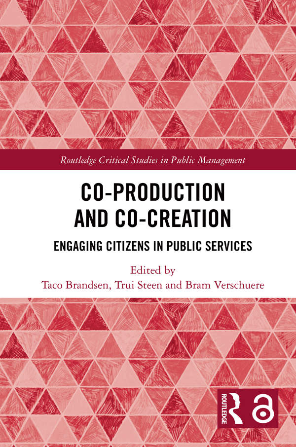 Co-Production and Co-Creation Engaging Citizens in Public Services