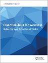 Essential Skills for Wellness