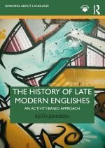 The History of Late Modern Englishes