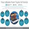 Your eBooks from Taylor & Francis
