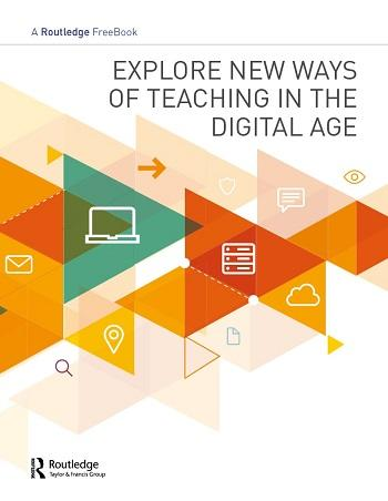 Routledge FreeBook-Explore New Ways of Teaching in the Digital Age