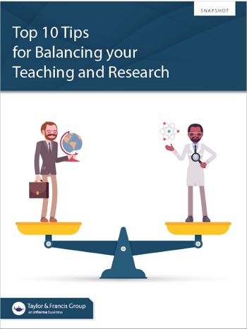 Top 10 tips for balancing your teaching and research snapshot cover