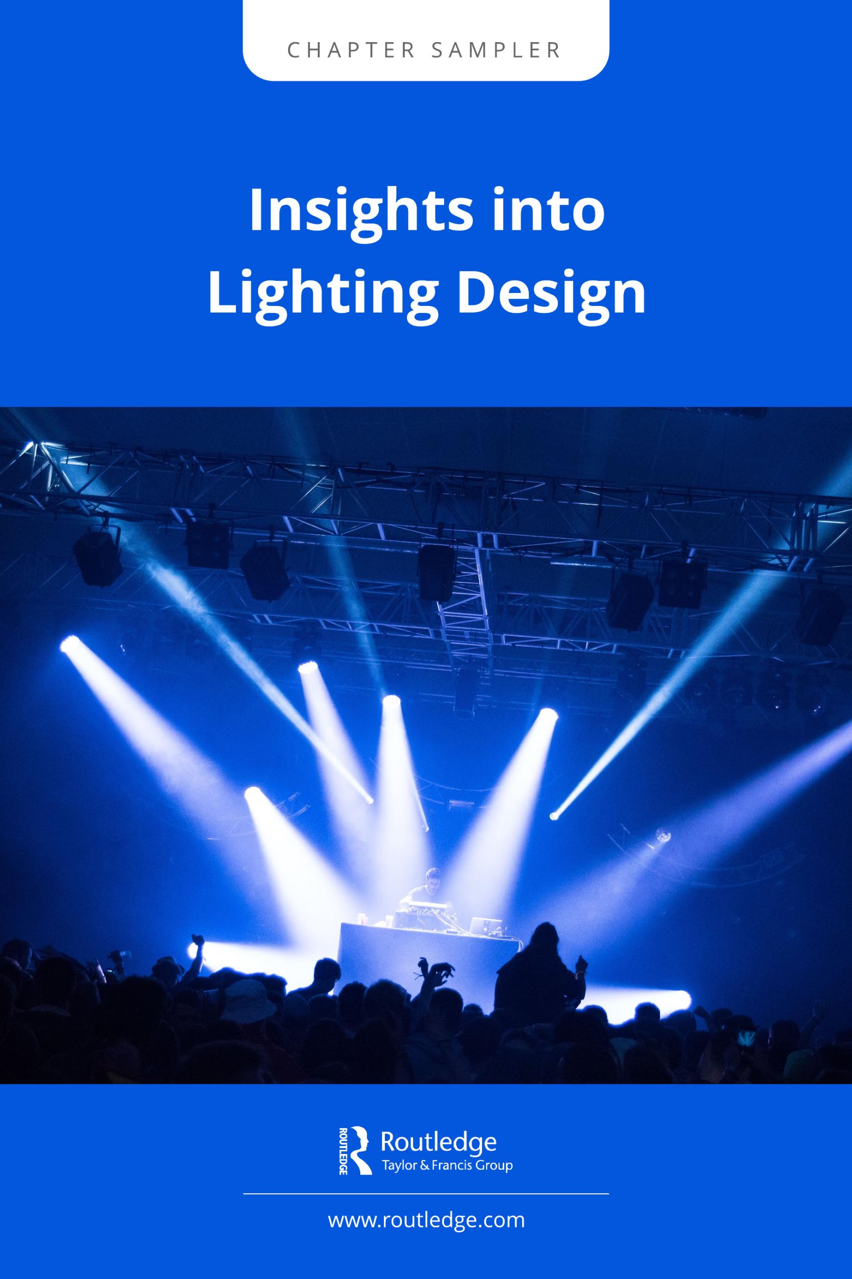 Insights into Lighting Design