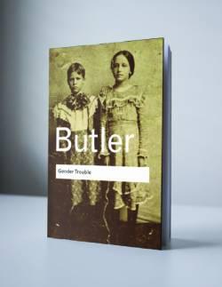 Butler: GENDER TROUBLE