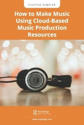 Making Music Using Cloud-Based Music Production Resources