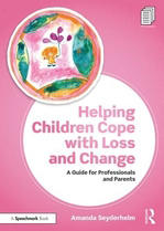 Helping children cope with loss and change a guide for professionals