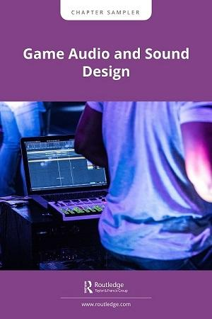 Game Audio and Sound Design