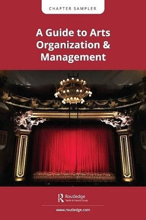 Guide to Arts Organization and Management