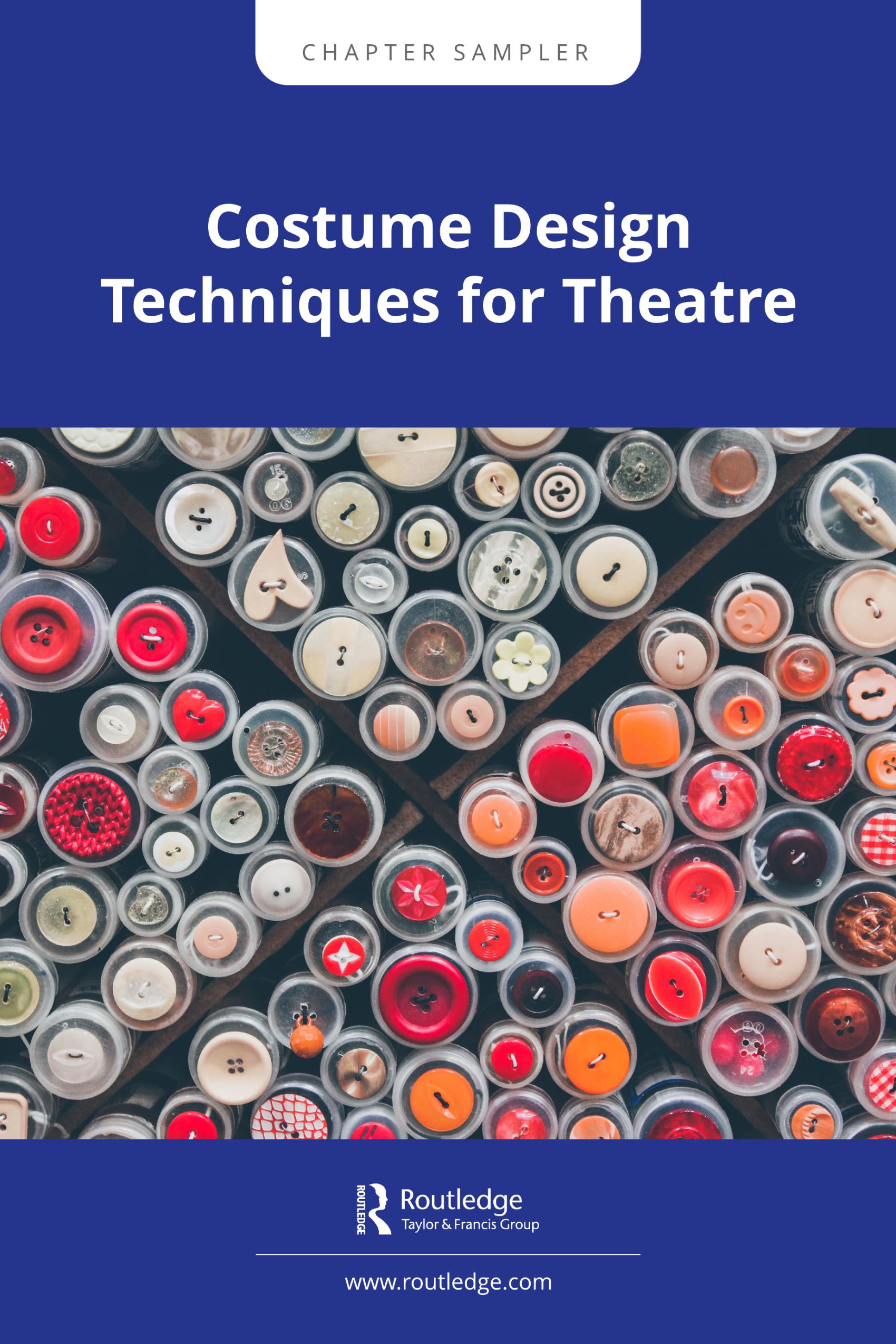 Costume Design Techniques for the Theatre