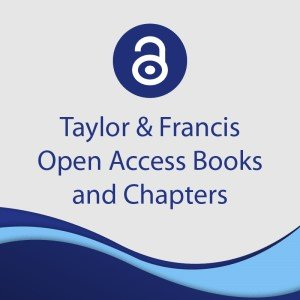 Taylor and Francis Open Access Books and Chapters