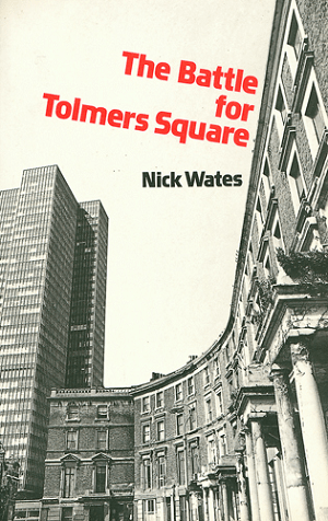 The Battle for Tolmers Square,1976