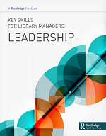 Key Skills for Library Managers: Leadership